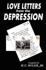 Love Letters from the Depression - H. C. Byler