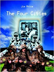 The Four Cities: A Game of Adventure in a Hostile World - Jim Price