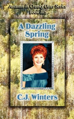 A Dazzling Spring, Autumn in Cranky Otter Series, Book III