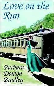 Love On The Run - Barbara Donlon Donlon Bradley