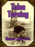 Tulsa Turning - Lutz, Norma, Jean