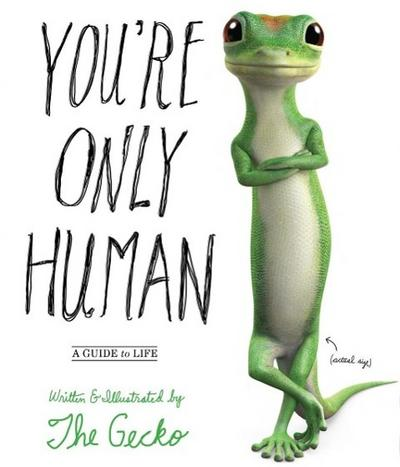You're Only Human - Gecko