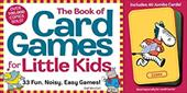 The Book of Card Games for Little Kids [With 40 Jumbo Animal Cards] - MacColl, Gail