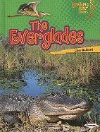 The Everglades (Lightning Bolt Books: Famous Places)