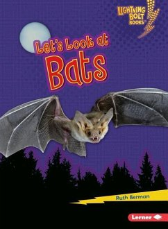 Let's Look at Bats - Berman, Ruth