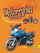 Motorcycles on the Move (Lightning Bolt Books: Vroom-Vroom)