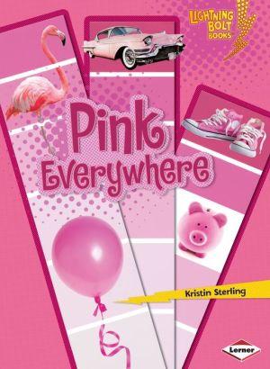 Pink Everywhere