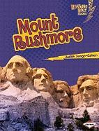 Mount Rushmore (Lightning Bolt Books -- Famous Places)