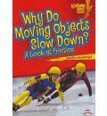 Why Do Moving Objects Slow Down? - Jennifer Boothroyd