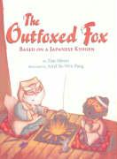 The Outfoxed Fox: Based on a Japanese Kyogen