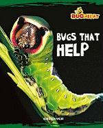 Bugs That Help