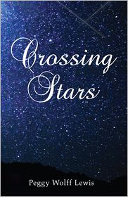 Crossing Stars - Peggy Wolff Lewis