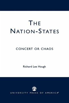 The Nation-States: Concert or Chaos - Hough, Richard Lee