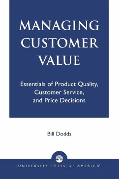 Managing Customer Value - Dodds, Bill