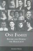 One Family: Before and During the Holocaust