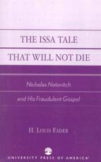 The Issa Tale That Will Not Die - Louis H Fader