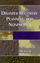 Disaster Recovery Planning for Nonprofits - Michael K. Robinson