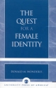 Quest for a Female Identity - Donald M. Wonderly
