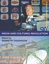 Media and Cultural Regulation - Thompson, Kenneth