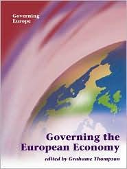 Governing the European Economy - Grahame Thompson (Editor)