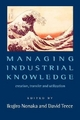Managing Industrial Knowledge - Ikujiro Nonaka; David J. Teece