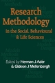 Research Methodology in the Social, Behavioural and Life Sciences - Herman J. Ader; Gideon J. Mellenbergh