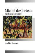 Buchanan, Ian: Michel de Certeau
