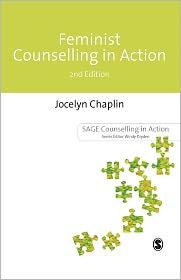 Feminist Counselling in Action - Jocelyn Chaplin, Joycelyn Chaplin