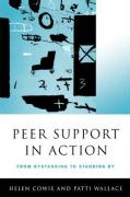 Peer Support in Action: From Bystanding to Standing by
