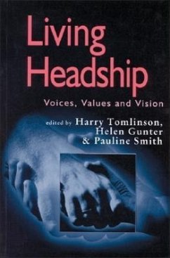 Living Headship: Voices, Values and Vision - Tomlinson, Harry / Gunter, Helen / Smith, Pauline V (eds.)