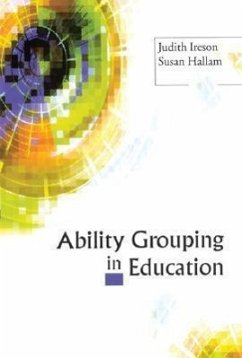 Ability Grouping in Education - Ireson, Judith Hallam, Susan