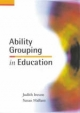 Ability Grouping in Education - Judith Ireson; Susan Hallam