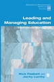Leading and Managing Education - Nicholas H. Foskett; Jacky Lumby