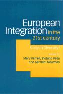 European Integration in the Twenty-First Century: Unity in Diversity?