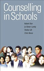 Counselling in Schools - Bor, Robert Ebner-Landy, Jo Gill, Sheila