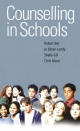 Counselling in Schools - Dr Robert Bor; Jo Ebner-Landy; Sheila Gill; Chris Brace