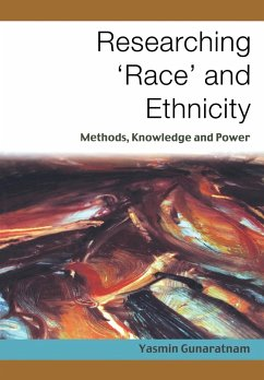 Researching 'Race' and Ethnicity - Gunaratnam, Yasmin