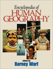 Encyclopedia of Human Geography - Barney Warf (Editor)