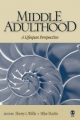 Middle Adulthood - Sherry L. Willis; Mike Martin