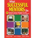 What Successful Mentors Do - Cathy D. Hicks