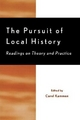 The Pursuit of Local History - Carol Kammen