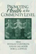 Promoting Health at the Community Level