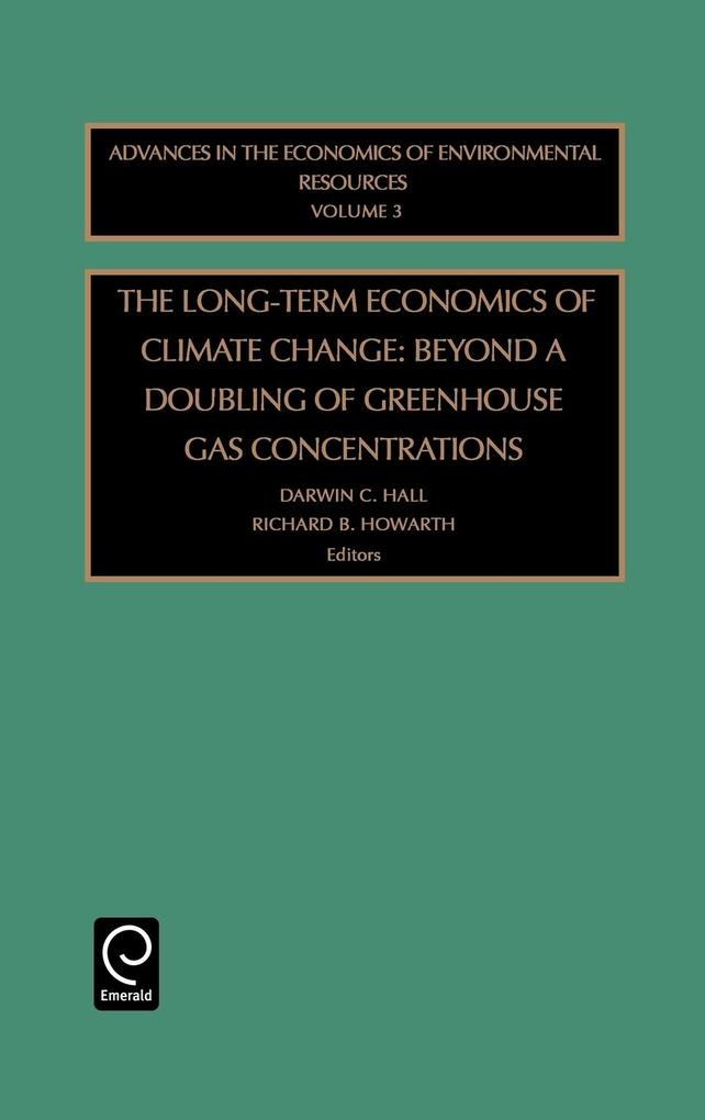 Advances in the Economics of Environmental Resources als Buch von Darwin C. Hall, Jane Vise-Hall, Richard B. Howarth - Emerald Group Publishing Limited