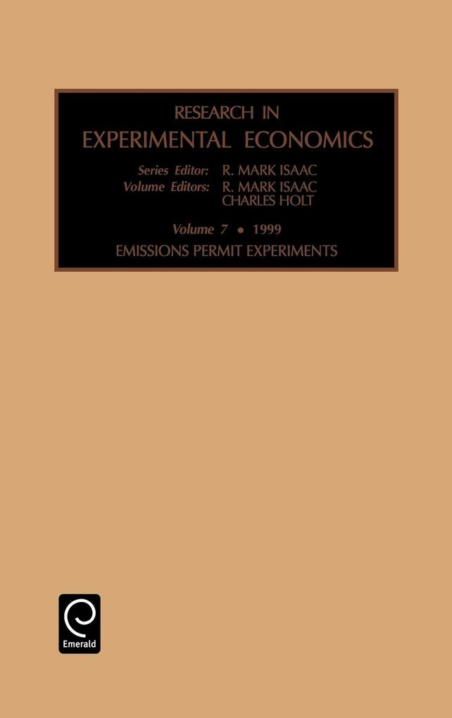 Research in Experimental Economics als Buch von Mark Isaac R. Mark Isaac, Charles Holt, R. Mark Isaac - Emerald Group Publishing Limited