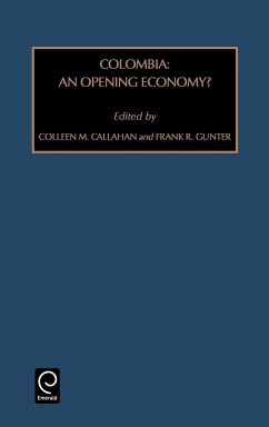 Colombia: An Opening Economy? - Gunter, Frank R. Callahan, Colleen