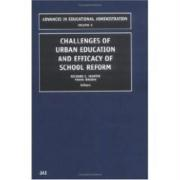 Challenges of Urban Education and Efficacy of School Reform