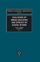 Challenges of Urban Education and Efficacy of School Reform - Dr. Richard C. Hunter; Frank Brown