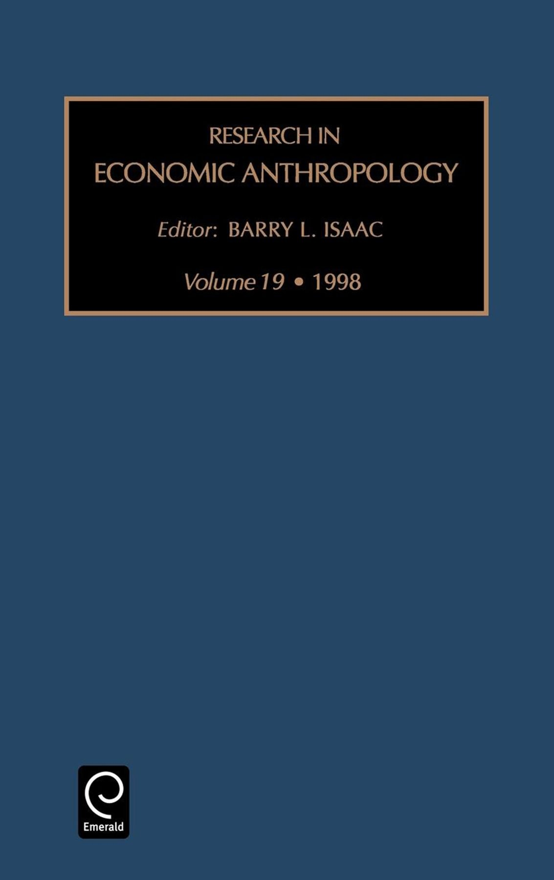 Research in Economic Anthropology - Barry L. Isaac