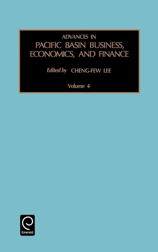 Advances in Pacific Basin Business, Economics and Finance als Buch von Lee Cheng-Few Lee, Cheng-Few Lee - Emerald Group Publishing Limited