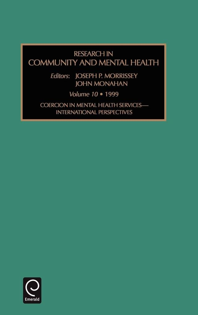 Research in Community and Mental Health als Buch von Morrissey Joseph Morrissey, Joseph P. Morrissey, John Monahan - Emerald Group Publishing Limited